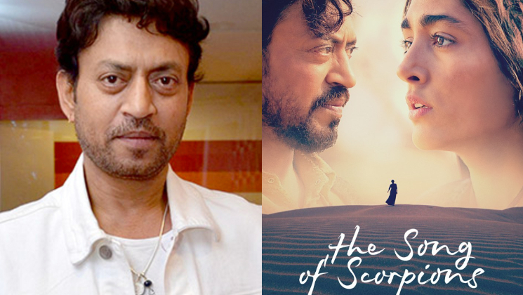 Irrfan Khan's last film The Song of Scorpions to release early next year | Bollywood Bubble