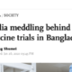 China blames India after Bangladesh rejects their vaccine