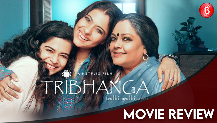 Tribhanga Movie Review: Renuka Shahane, Kajol bring forth a tear-jerking and near-perfect tale of flawed-yet-real women | Bollywood Bubble
