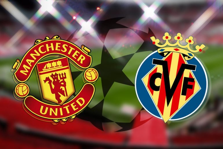 Manchester United vs Villarreal: Champions League prediction, kick off time, TV, live stream, team news, h2h results, odds